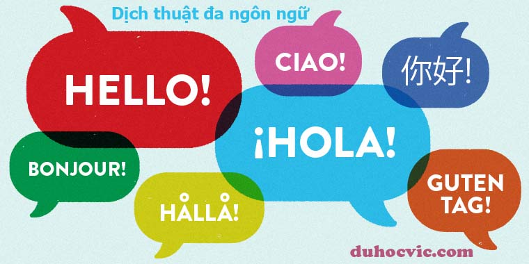 Dịch thuật đa ngôn ngữ chất lượng