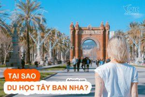 Vì sao nên du học Tây Ban Nha?